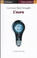 L' euro by Lorenzo Bini Smaghi