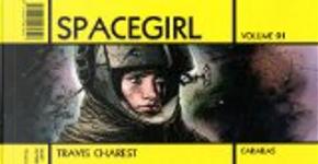 Spacegirl, Tome 1 by Travis Charest