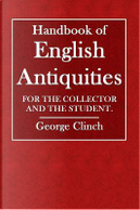 Handbook of English Antiquities by George Clinch