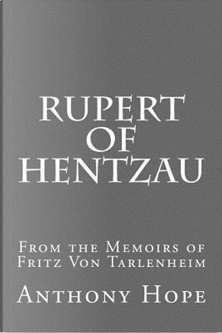 Rupert of Hentzau by Anthony Hope