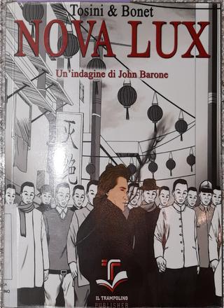 Nova Lux by Alessandro Bonet, Paolo Tosini