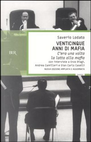 Venticinque anni di mafia by Saverio Lodato
