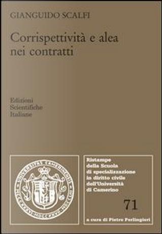 Corrispettività e alea nei contratti by Gianguido Scalfi
