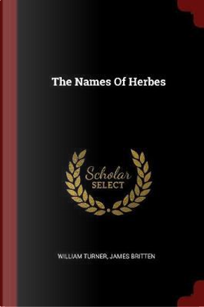 The Names of Herbes by William Turner