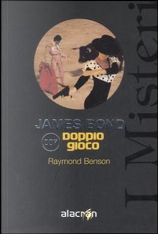 Doppio gioco by Raymond Benson