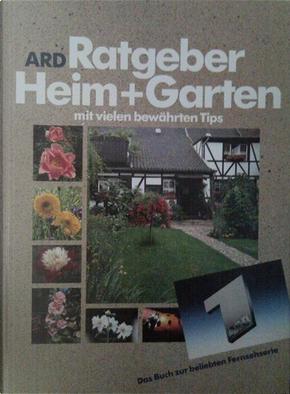 ARD-RATGEBER HEIM U.GARTEN by H. Diether Ebeler