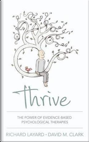 Thrive by Richard Layard