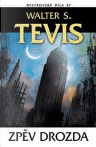 Zpěv drozda by Walter S. Tevis