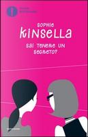 Sai tenere un segreto? by SOPHIE KINSELLA