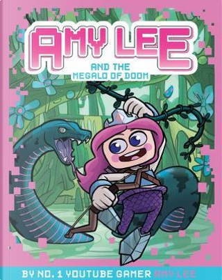 Amy Lee and the Megalo of Doom (Amy Lee ) by Amy Lee