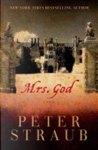 Mrs God by Peter Straub