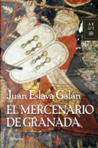 El mercenario de Granada by Juan Eslava Galán