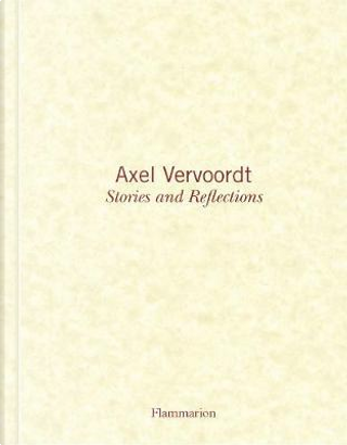 Axel Vervoordt by Axel Vervoordt