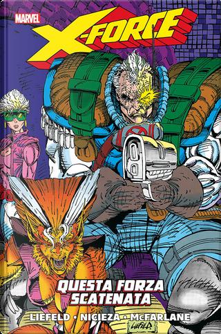 X-Force vol. 1 by Fabian Nicieza
