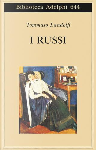 I russi by Tommaso Landolfi