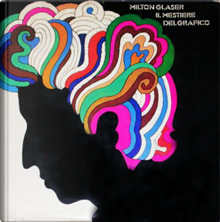 Il mestiere del grafico by Milton Glaser
