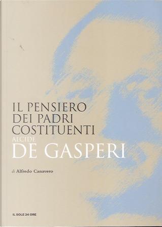Alcide De Gasperi by Alfredo Canavero