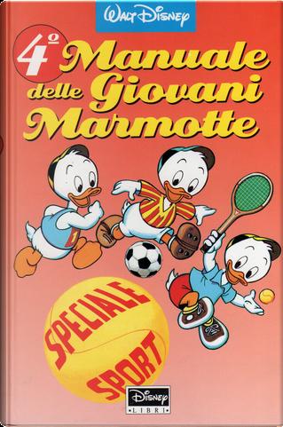 4° Manuale delle Giovani Marmotte by Walt Disney