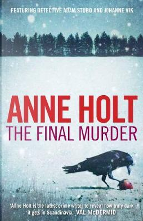 The Final Murder by Anne (Author) Holt