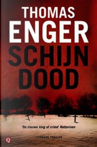 Schijndood / druk 1 by Thomas Enger