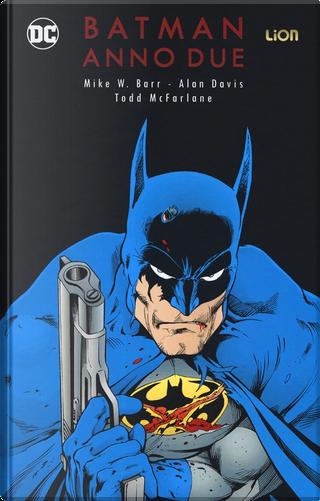 Batman Anno due by Mike W. Barr
