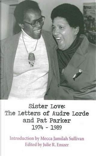 Sister Love by Audre Lorde