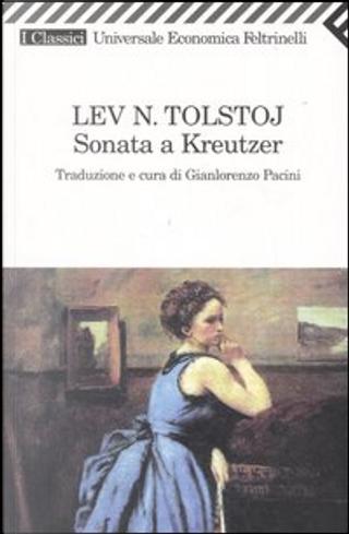 Sonata a Kreutzer by Lev Nikolaevič Tolstoj