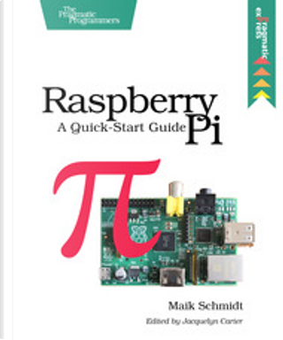 Raspberry Pi by Maik Schmidt