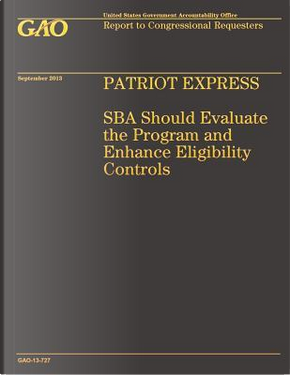 Patriot Express by Government Accountability Office