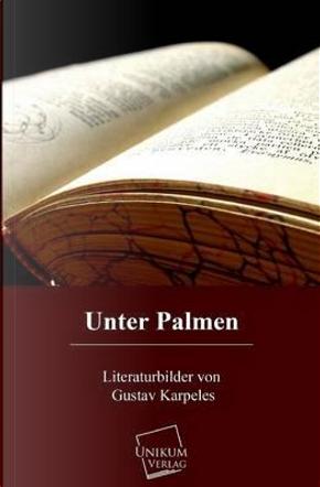Unter Palmen by Gustav Karpeles