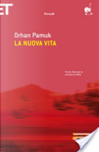 La nuova vita by Orhan Pamuk