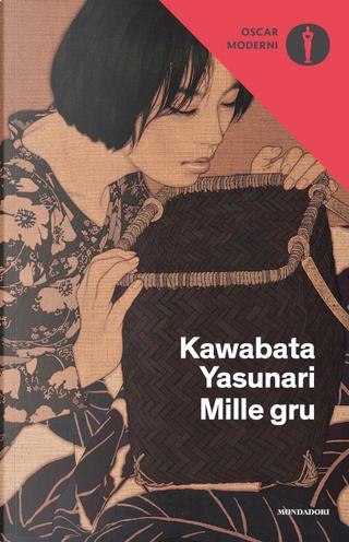Mille gru by Yasunari Kawabata