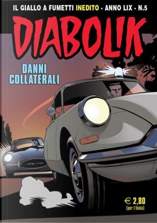 Diabolik anno LIX n. 5 by Alessandro Mainardi, Andrea Pasini, Enrico Lotti