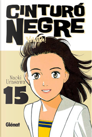 Cinturó negre 15 by Naoki Urasawa