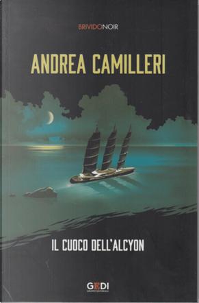 Il cuoco dell'Alcyon by Andrea Camilleri