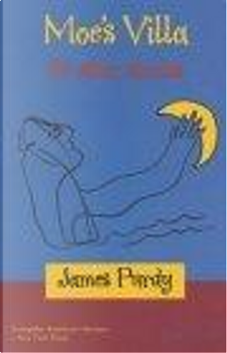 Moe's Villa and Other Stories by Purdy James