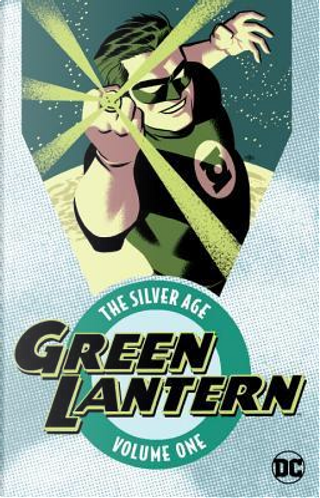 Green Lantern the Silver Age 1 by John Broome