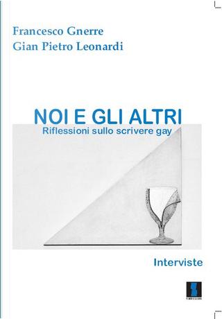 Noi e gli altri by Francesco Gnerre, Gian Pietro Leonardi