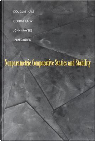 Nonparametric Comparative Statics and Stability by George Lady