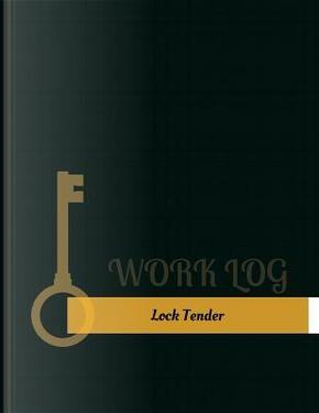Lock Tender Work Log by Key Work Logs