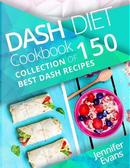 Dash Diet Cookbook by Jennifer Evans