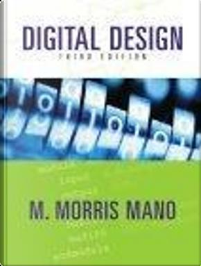 Digital Design by M. Morris Mano