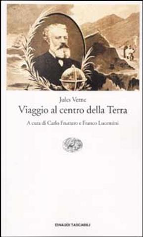 Viaggio al centro della terra by Jules Verne