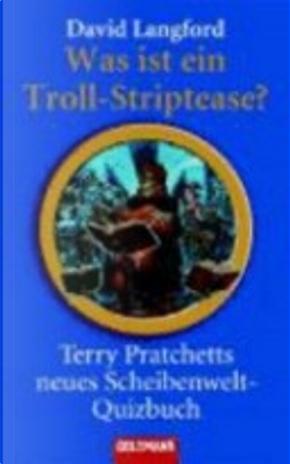 Was ist ein Troll-Striptease? by David Langford