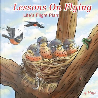 Lessons on Flying by Majo