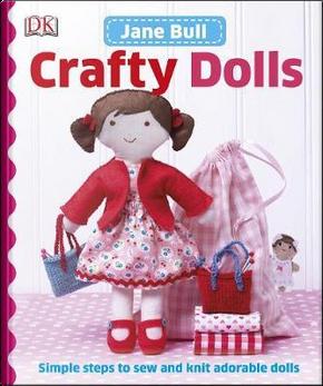 Crafty Dolls by Jane Bull
