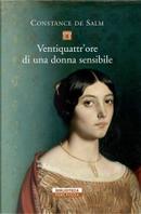 Ventiquattr'ore di una donna sensibile by Constance De Salm