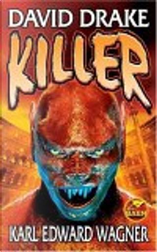 Killer by David Drake, Karl Edward Wagner