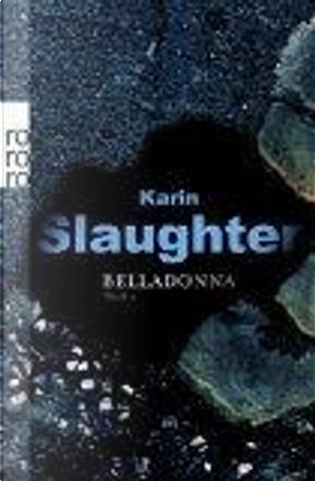 Belladonna, Sonderausgabe by Karin Slaughter