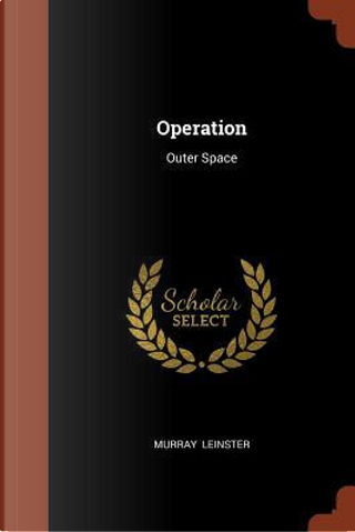 Operation by Murray Leinster